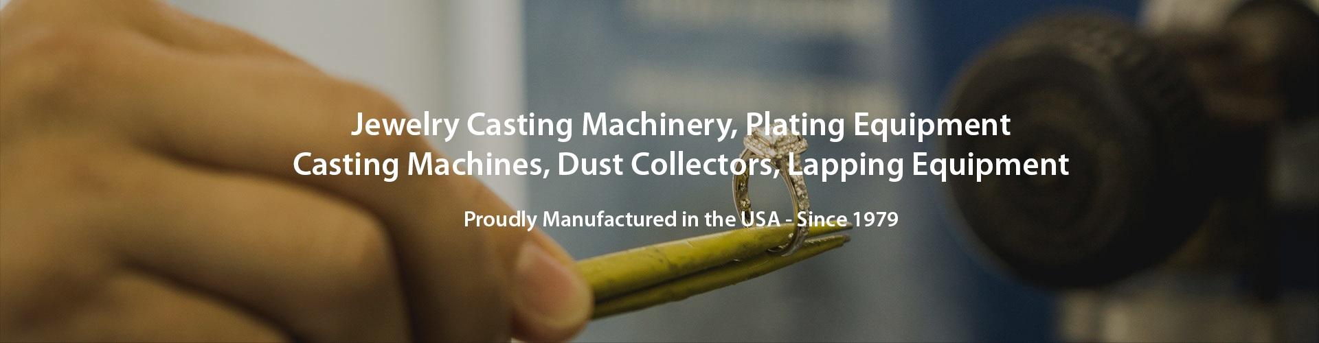 Jewelry Casting Machinery | Plating Equipment | Casting